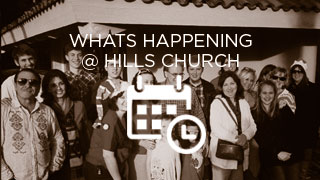 What's Happening at Hills Church